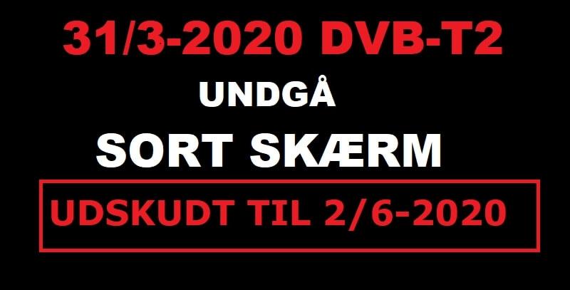 LUKNING AF DVB-T TV-SIGNALER UDSKYDES TIL 2. JUNI 2020